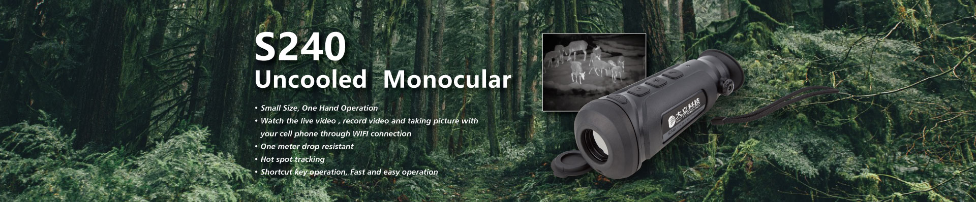 S240 Uncooled Monocular
